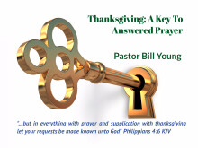 Thanksgiving; A Key To Answered Prayer
