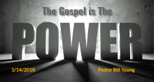 The Gospel is The Power