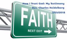How I Trust God; My Testimony
