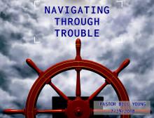 Navigating Through Trouble