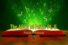 The ABCs of Faith: Pt II