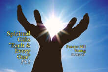 """Spiritual Gifts: """"Each & Every One"""" Pt. I"""