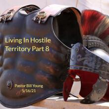 Living In Hostile Territory Part 8